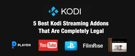 Kodi Streaming Addons That Are Completely Legal