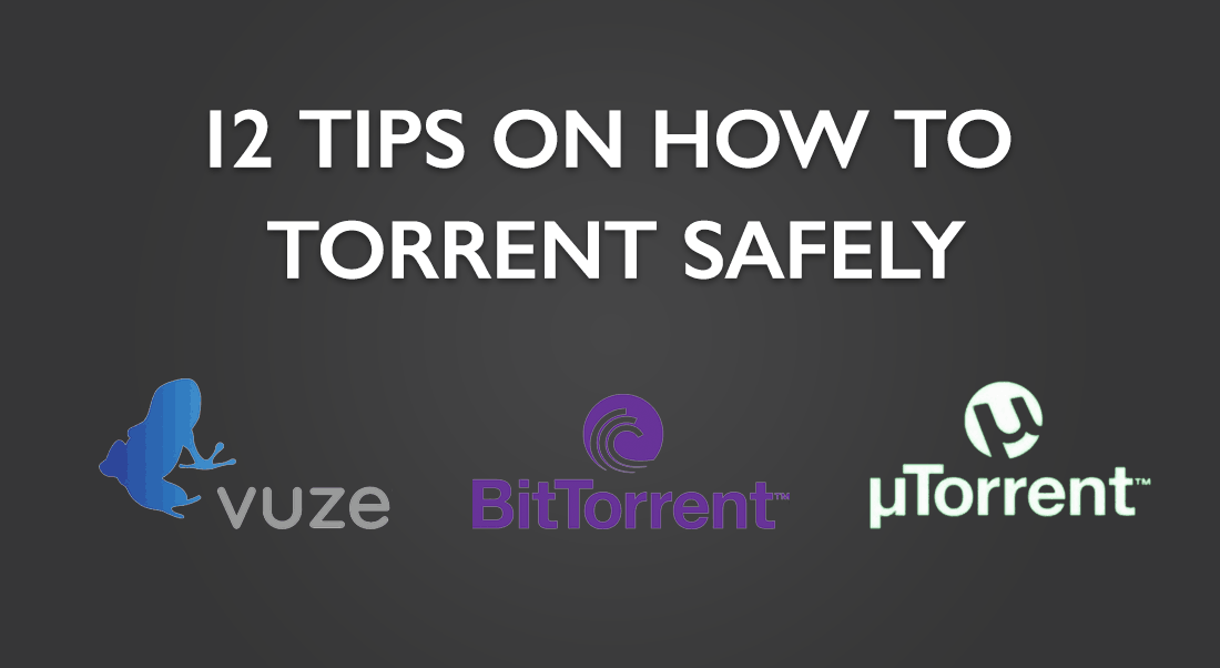 How to torrent safely