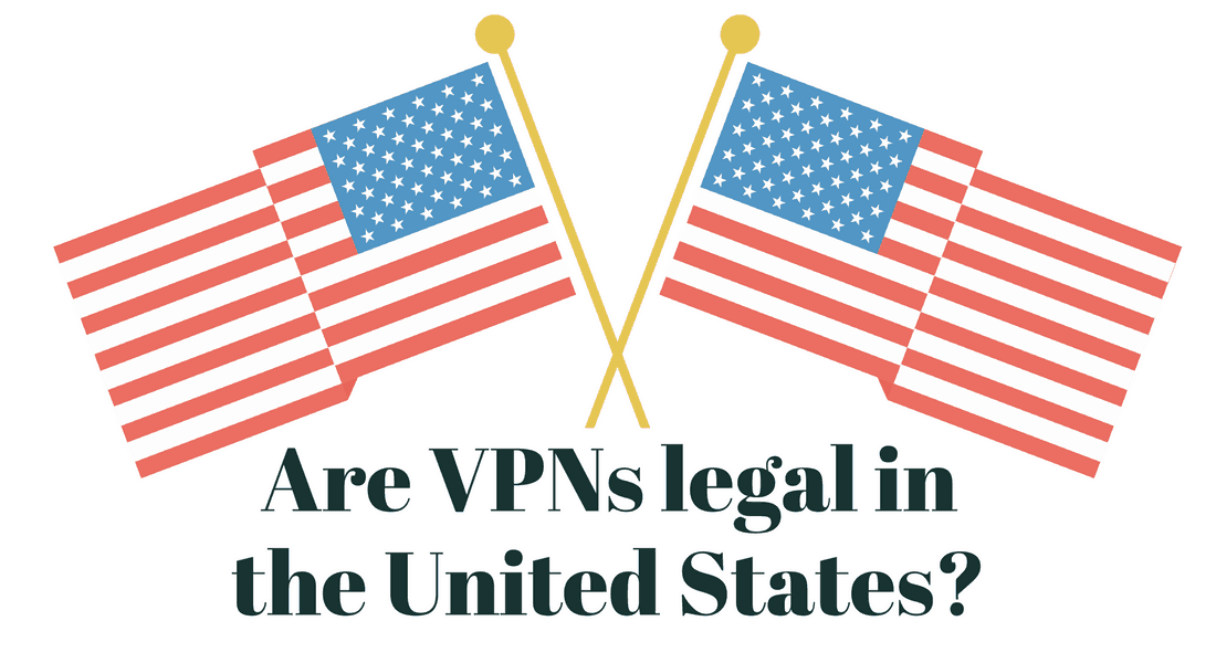 Are VPNs legal in the United States