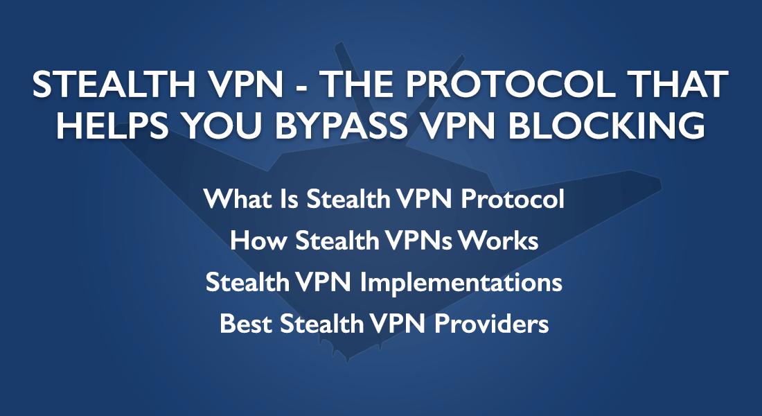 Stealth VPN Protocol
